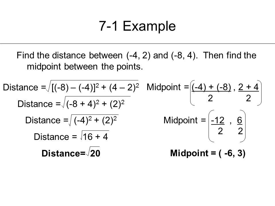 Distance = [(-8) – (-4)]2 + (4 – 2)2